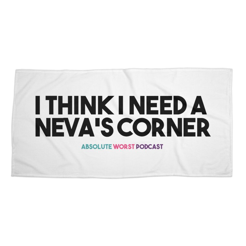 Neva's Corner Accessories Beach Towel by Absolute Worst Podcast