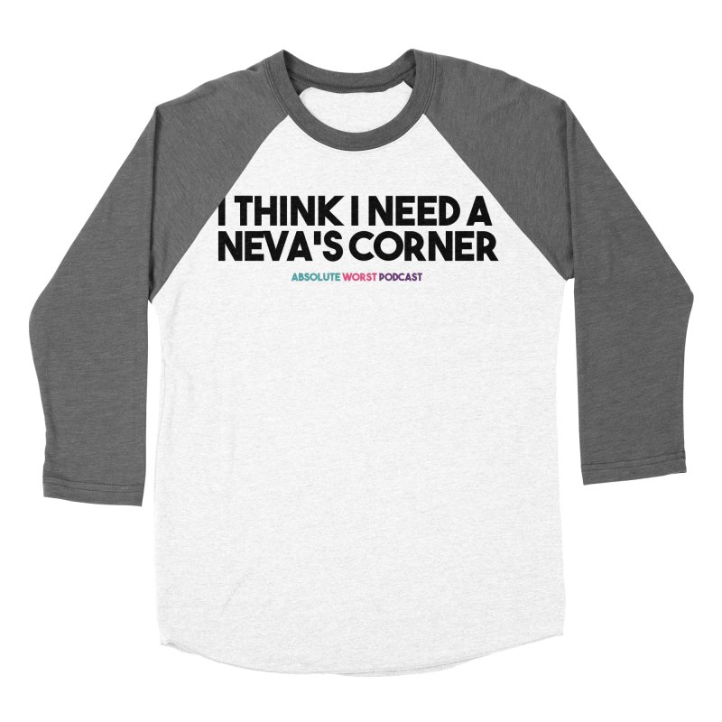 Neva's Corner Women's Baseball Triblend Longsleeve T-Shirt by Absolute Worst Podcast