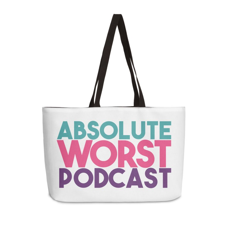 ABSLOUTE WORST PODCAST Accessories Weekender Bag Bag by Absolute Worst Podcast