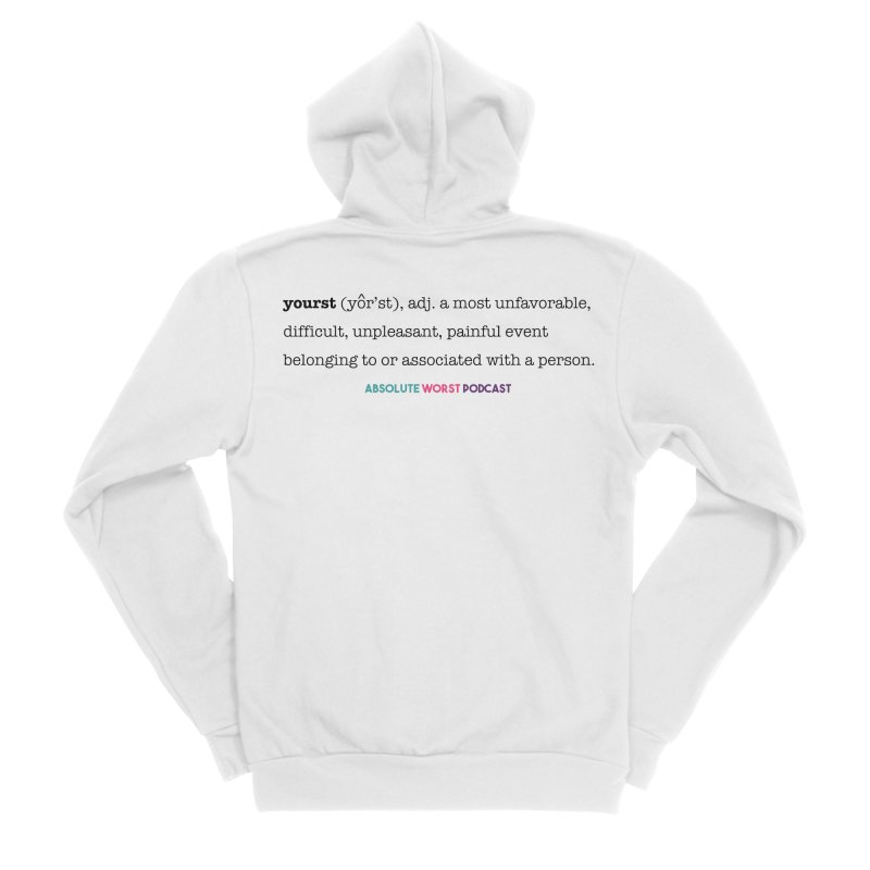 Yourst Women's Zip-Up Hoody by Absolute Worst Podcast