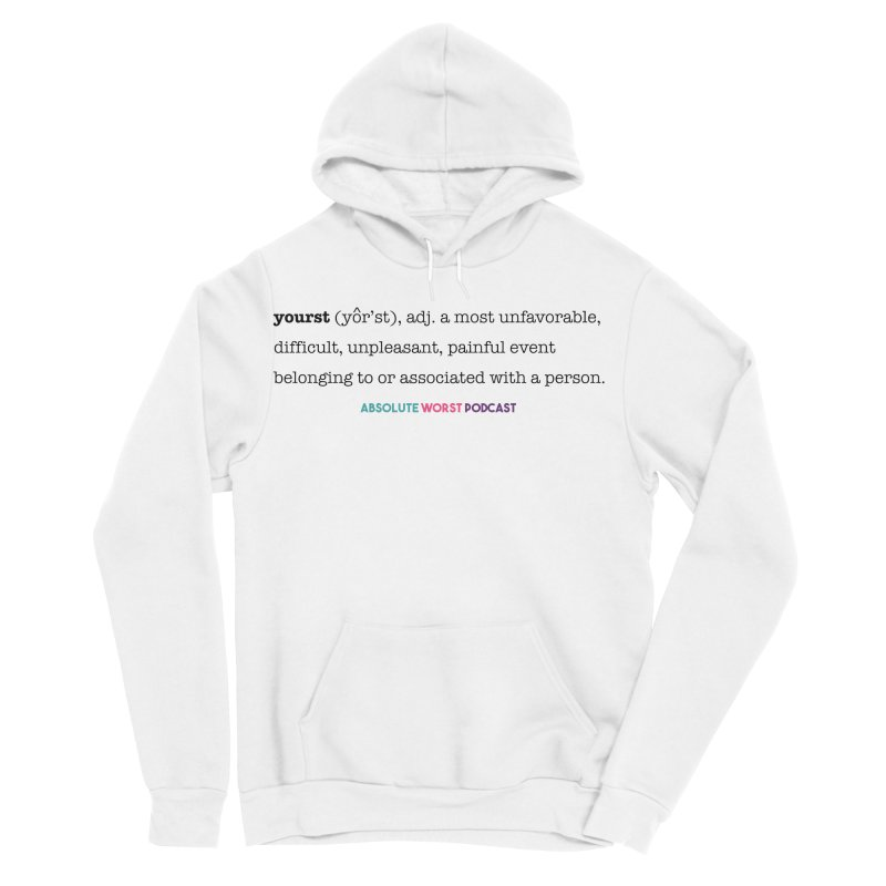 Yourst Men's Pullover Hoody by Absolute Worst Podcast