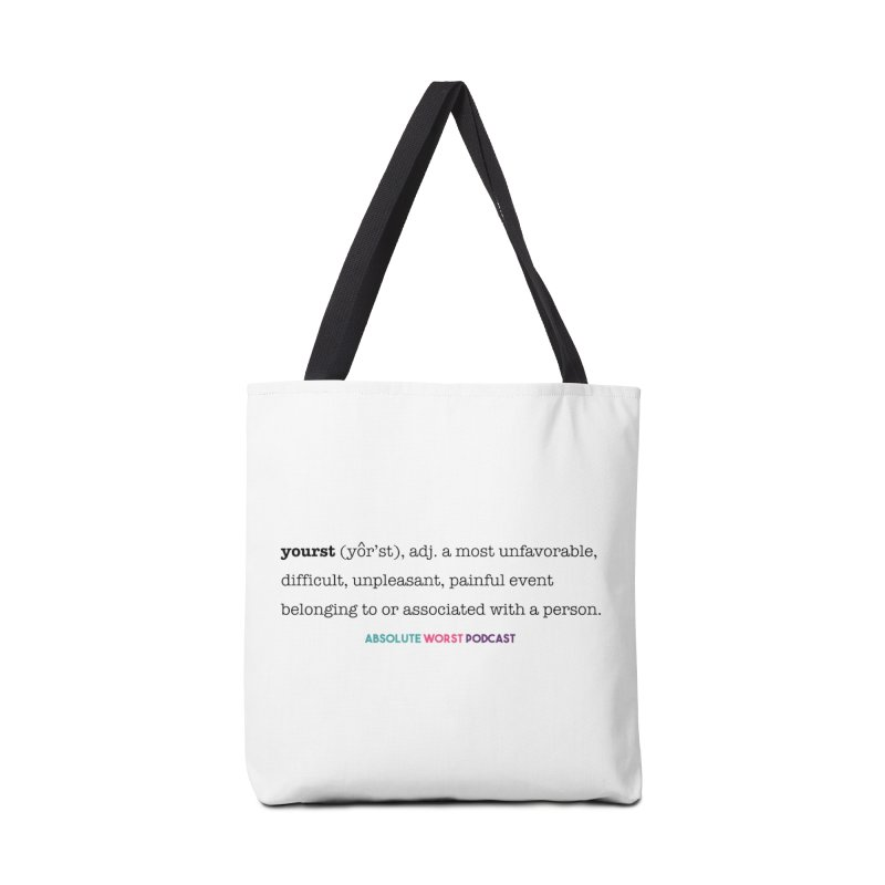 Yourst Accessories Tote Bag Bag by Absolute Worst Podcast