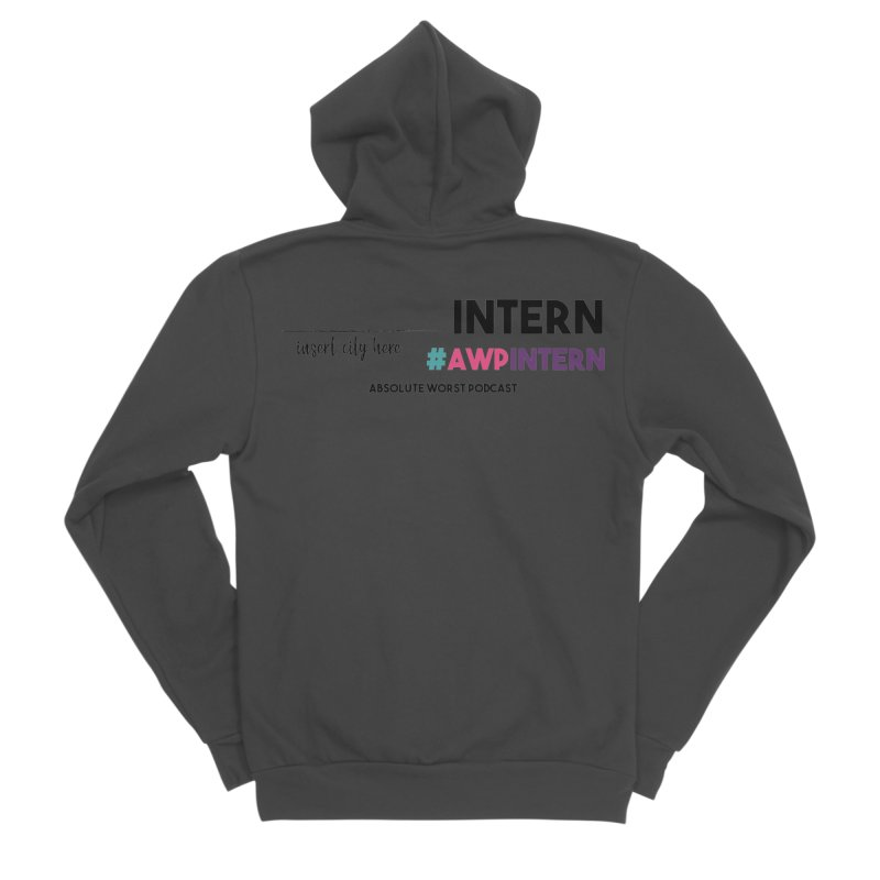 AWP Intern Women's Sponge Fleece Zip-Up Hoody by Absolute Worst Podcast