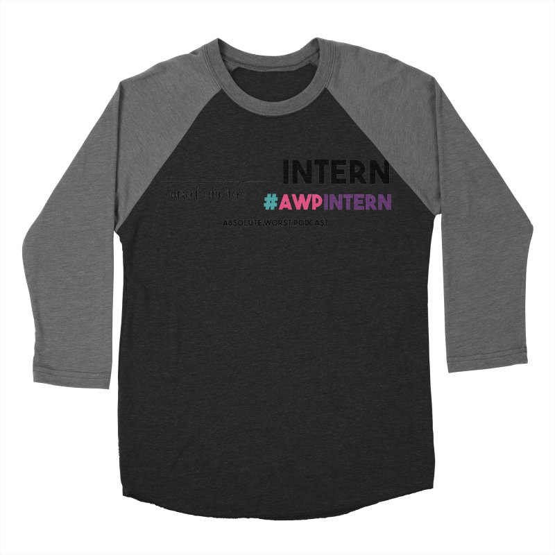AWP Intern Women's Baseball Triblend Longsleeve T-Shirt by Absolute Worst Podcast