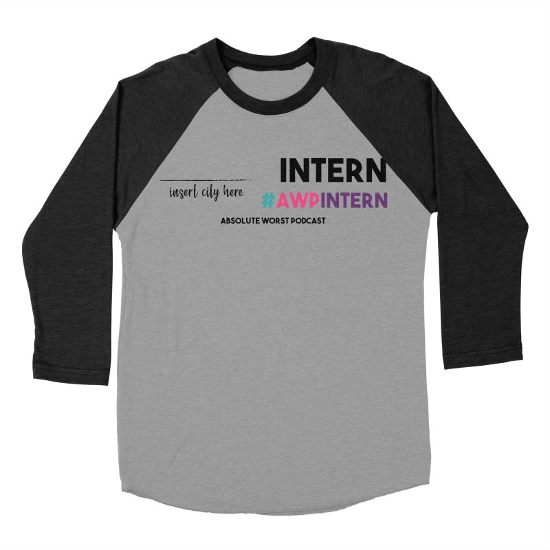 AWP Intern Women's Baseball Triblend Longsleeve T-Shirt by Absolute Worst Podcast