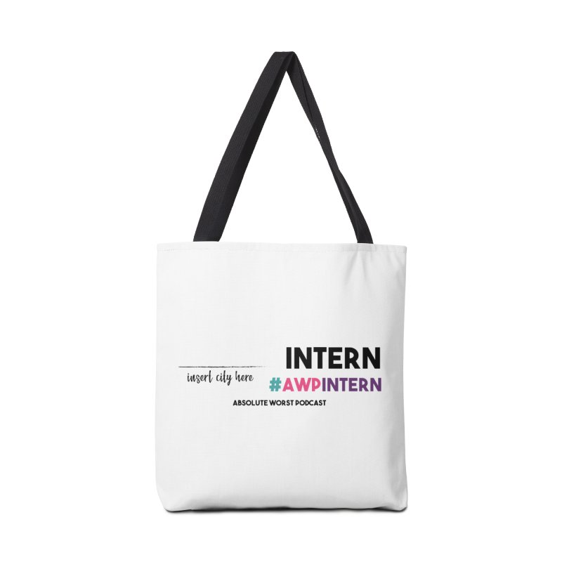 AWP Intern Accessories Tote Bag Bag by Absolute Worst Podcast