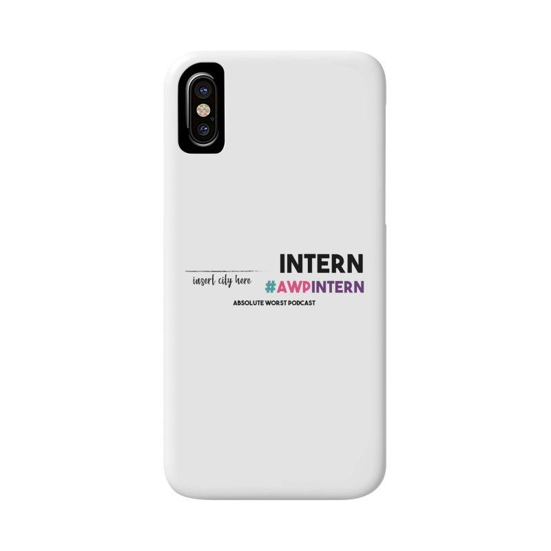 AWP Intern Accessories Phone Case by Absolute Worst Podcast