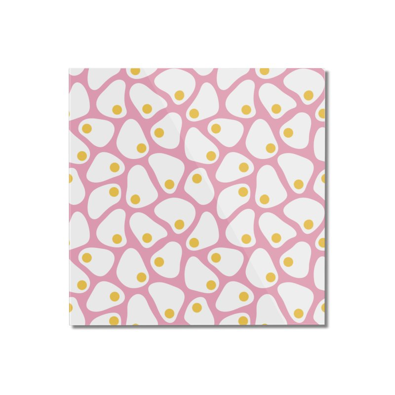 Fried Egg Pattern Home Mounted Acrylic Print by abstractocreate's Artist Shop