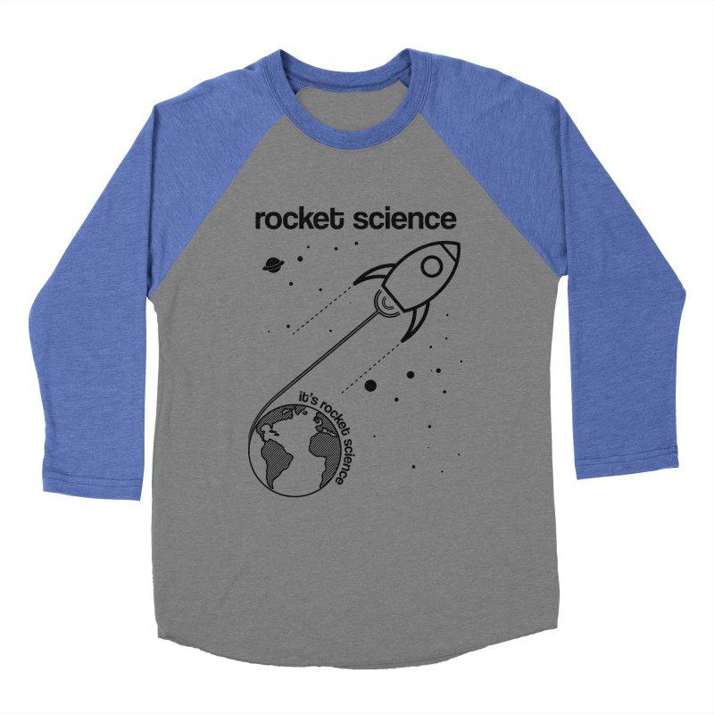 Rocket Science Men's Baseball Triblend T-Shirt by AbsurdDesigns's Artist Shop