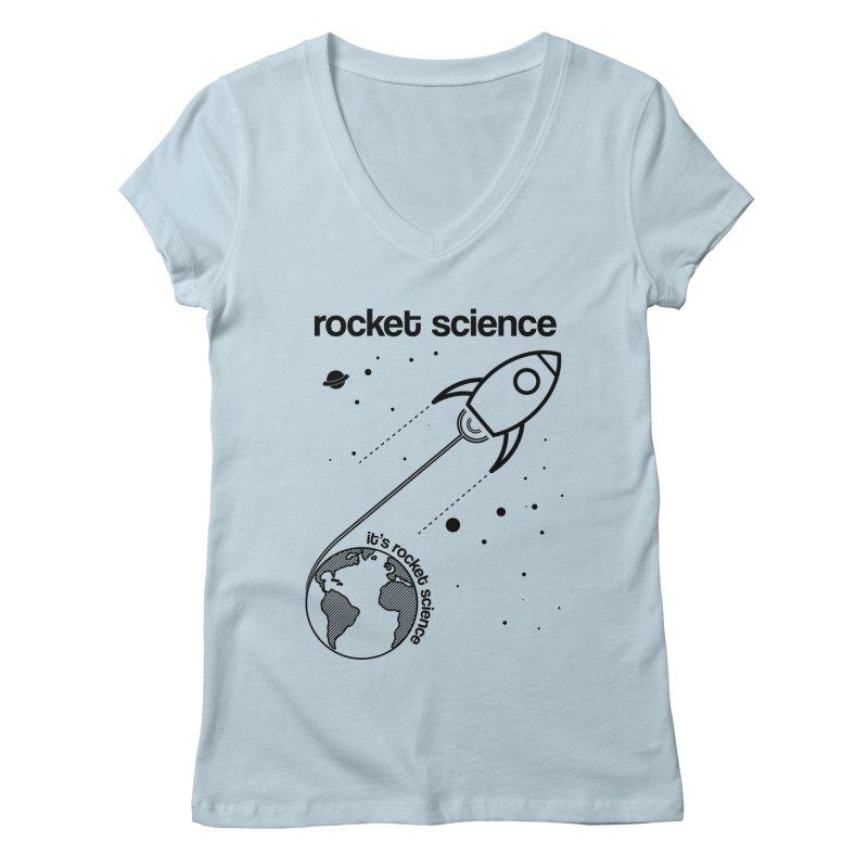 Rocket Science Women's V-Neck by AbsurdDesigns's Artist Shop