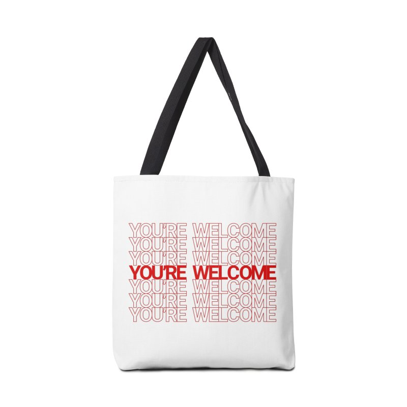 You're Welcome Accessories Bag by AbsurdDesigns's Artist Shop