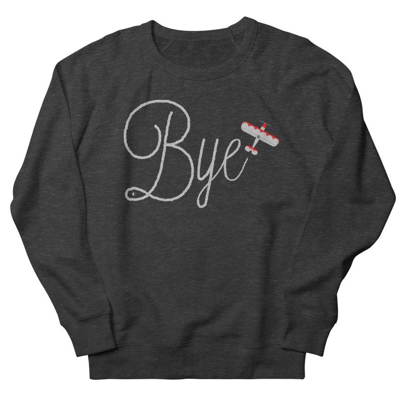 Bye Plane Men's Sweatshirt by AbsurdDesigns's Artist Shop