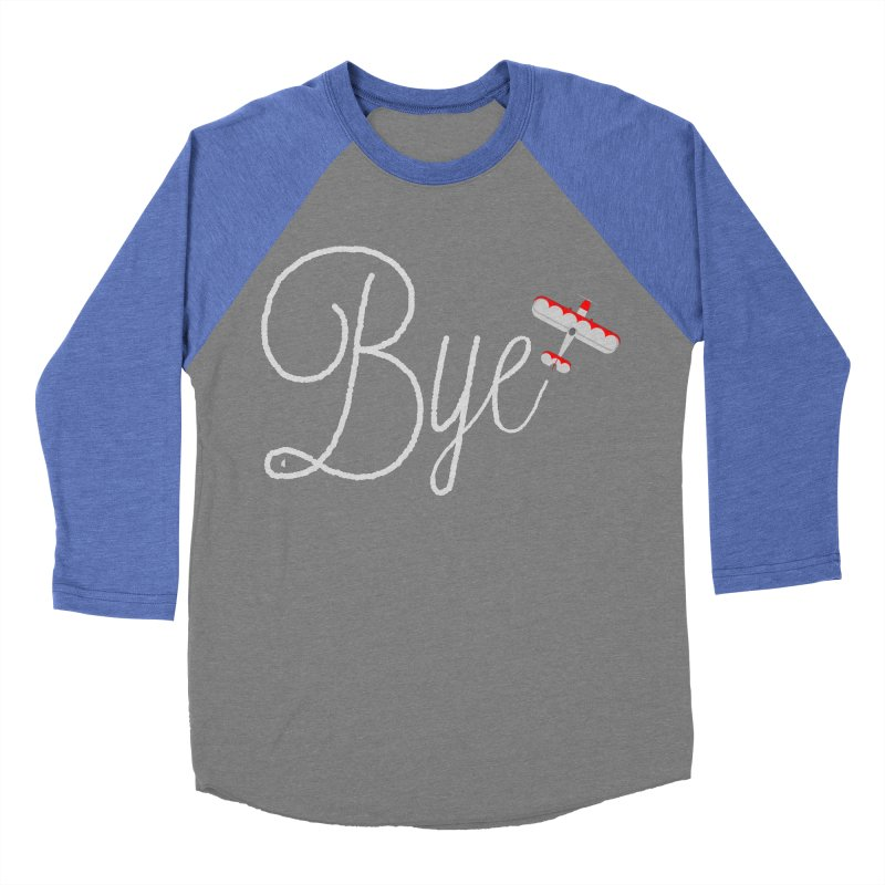 Bye Plane Women's Baseball Triblend T-Shirt by AbsurdDesigns's Artist Shop