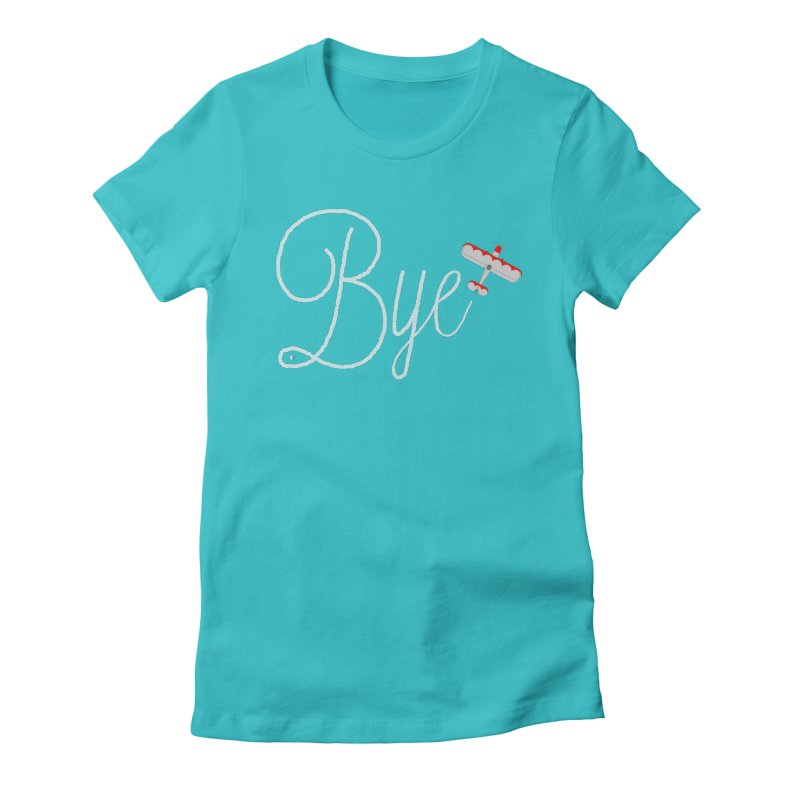 Bye Plane Women's Fitted T-Shirt by AbsurdDesigns's Artist Shop