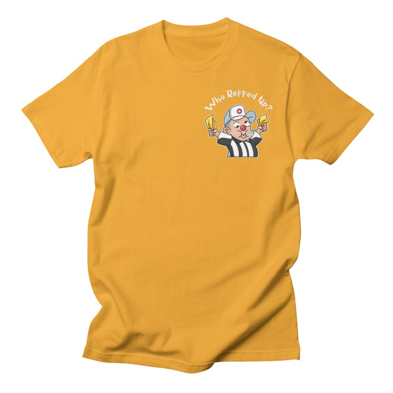 Who Reffed Up? Men's T-Shirt by ABW Illustration