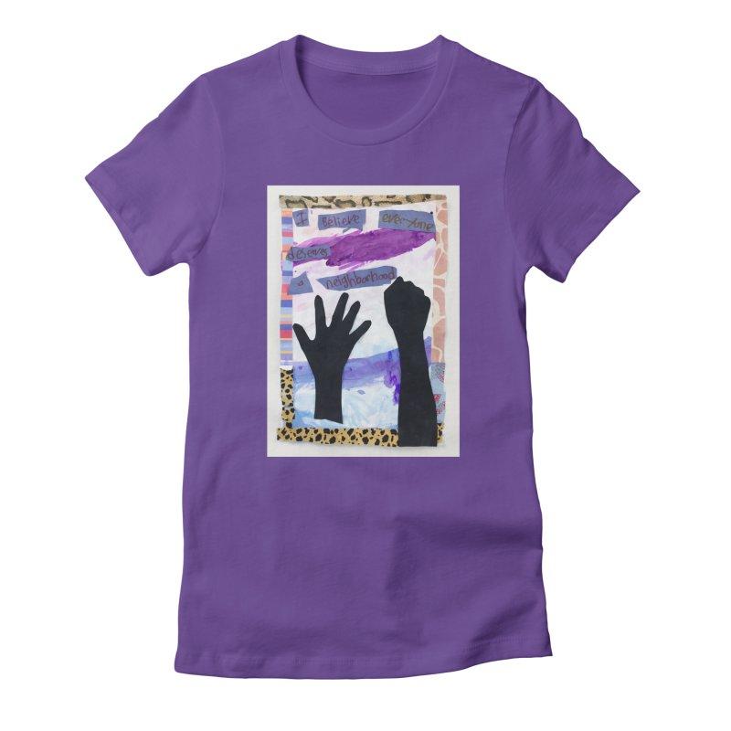 I Believe Women's T-Shirt by Access Art's Youth Artist Shop