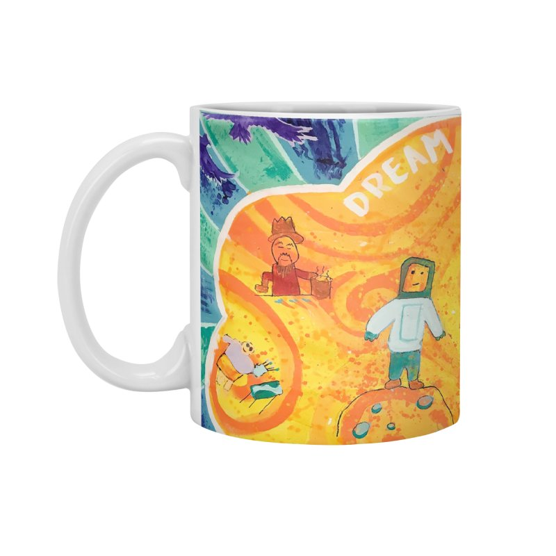 Dream: You Are Here Accessories Mug by Access Art's Youth Artist Shop