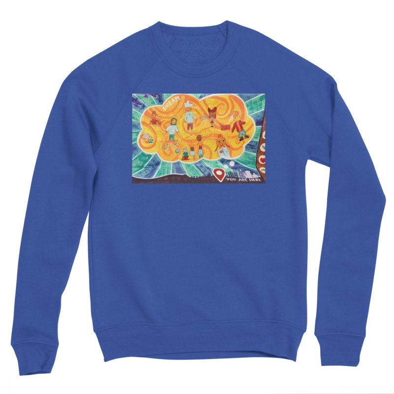 Dream: You Are Here Men's Sweatshirt by Access Art's Youth Artist Shop