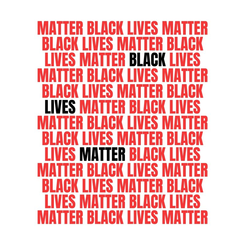 Repeat - Black Lives Matter - Red/White Women's T-Shirt by Accomplish That...      Boutique