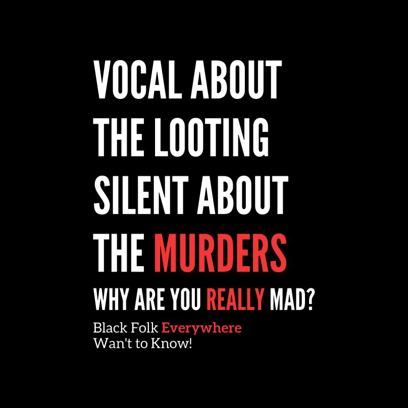 Vocal About Looting - Silent About Murder Men's T-Shirt by Accomplish That...      Boutique