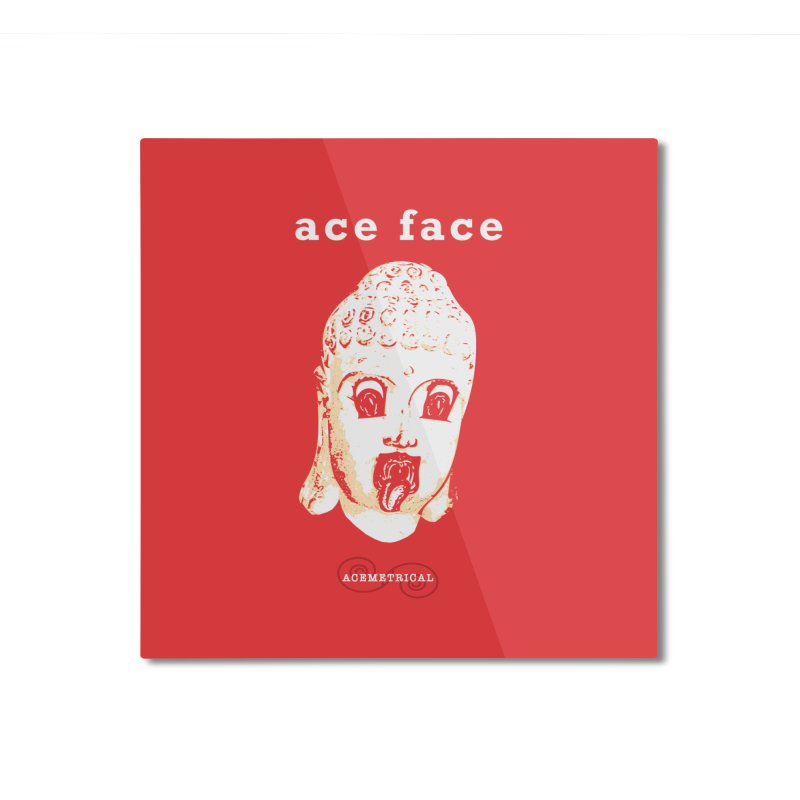 ACE FACE Buddha [REAL RED] ( / ) ACEMETRICAL Home Mounted Aluminum Print by ACEMETRICAL ( / ) Disc Golf