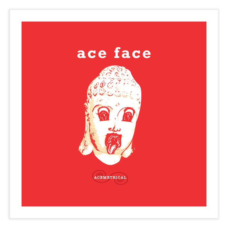 ACE FACE Buddha [REAL RED] ( / ) ACEMETRICAL Home Fine Art Print by ACEMETRICAL ( / ) Disc Golf