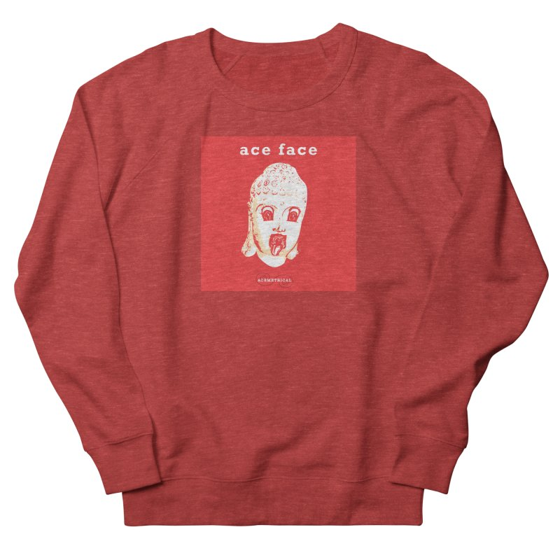 ACE FACE Buddha [REAL RED] ( / ) ACEMETRICAL Women's French Terry Sweatshirt by ACEMETRICAL ( / ) Disc Golf