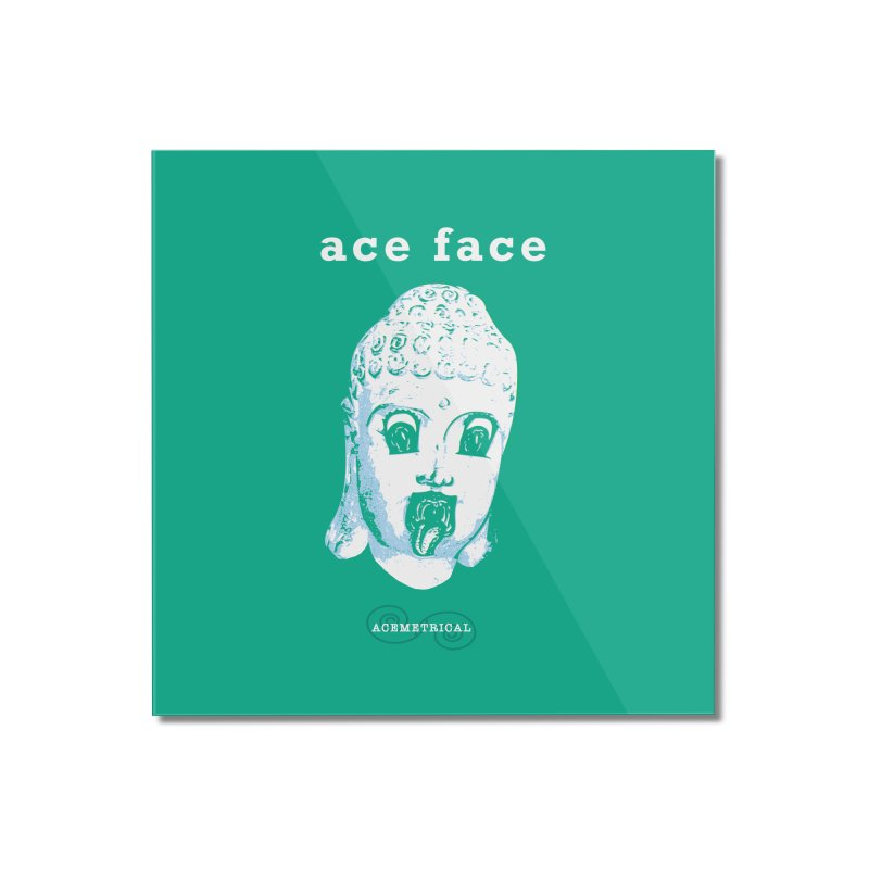 ACE FACE Buddha [AQUAMARINE GREEN] - ACEMETRICAL Home Mounted Acrylic Print by ACEMETRICAL ( / ) Disc Golf