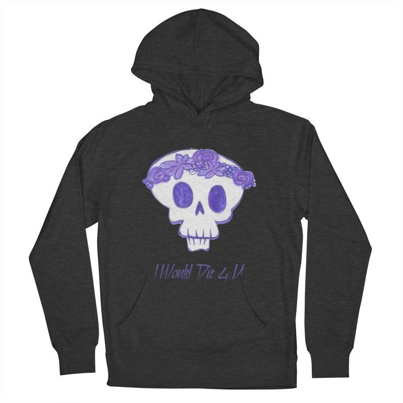 I Would Die 4 U Men's Pullover Hoody by acestraw's Artist Shop