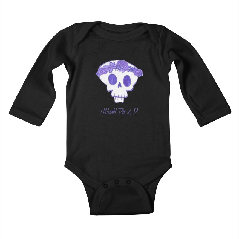 I Would Die 4 U Kids Baby Longsleeve Bodysuit by acestraw's Artist Shop