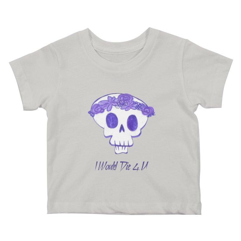 I Would Die 4 U Kids Baby T-Shirt by acestraw's Artist Shop