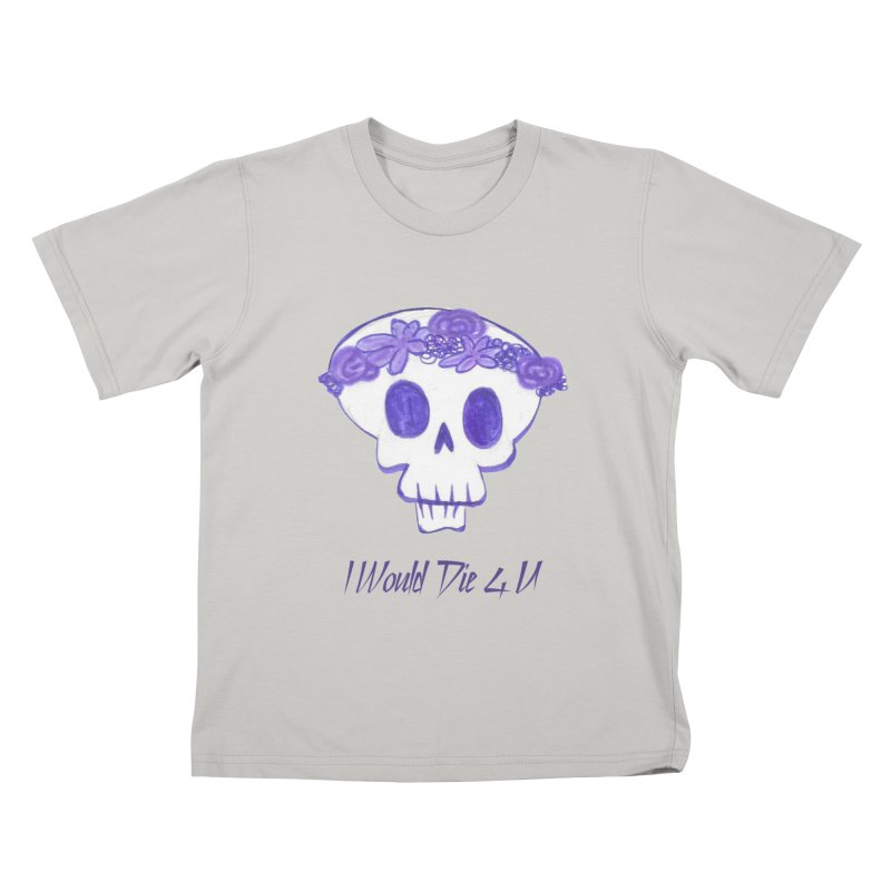 I Would Die 4 U Kids T-shirt by acestraw's Artist Shop
