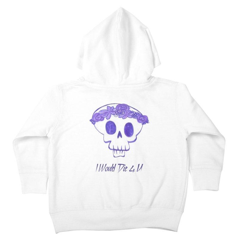 I Would Die 4 U Kids Toddler Zip-Up Hoody by acestraw's Artist Shop