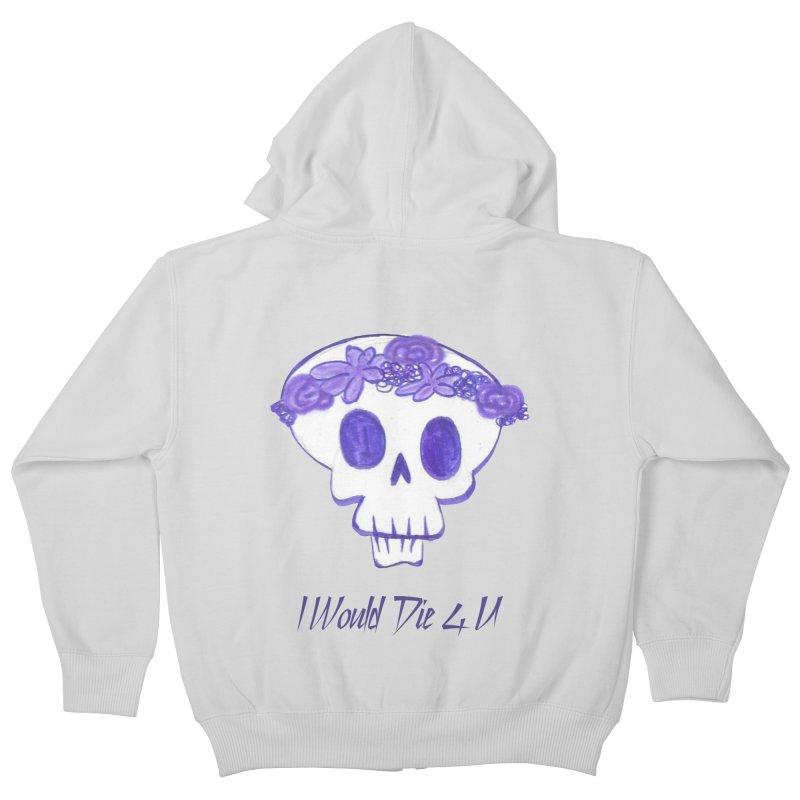 I Would Die 4 U Kids Zip-Up Hoody by acestraw's Artist Shop