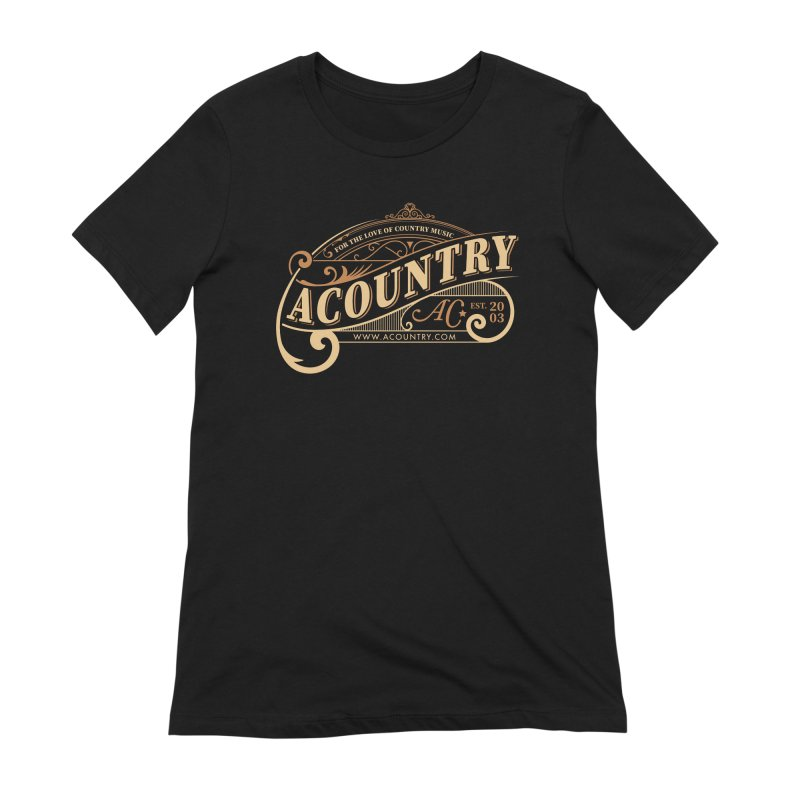 ACountry - For The Love Of Country Music Women's Extra Soft T-Shirt by ACountry General Store