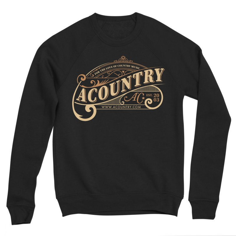 ACountry - For The Love Of Country Music Women's Sponge Fleece Sweatshirt by ACountry General Store