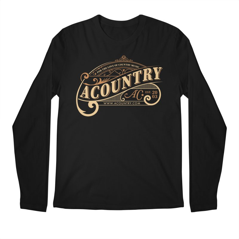 ACountry - For The Love Of Country Music Men's Regular Longsleeve T-Shirt by ACountry General Store