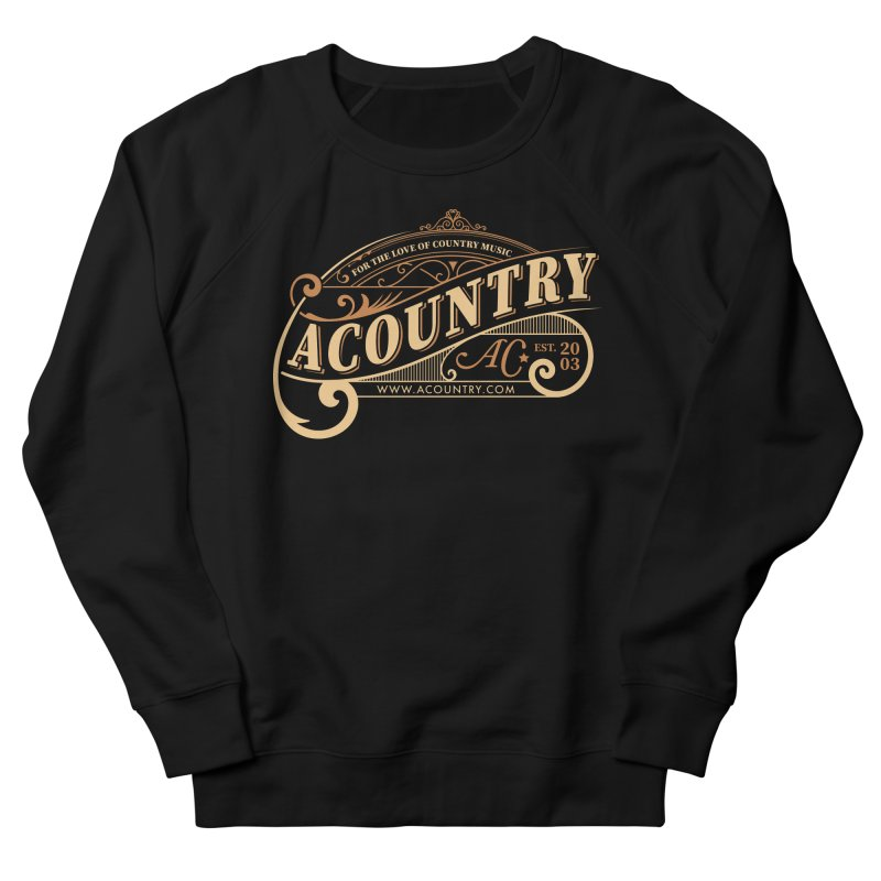 ACountry - For The Love Of Country Music Women's French Terry Sweatshirt by ACountry General Store