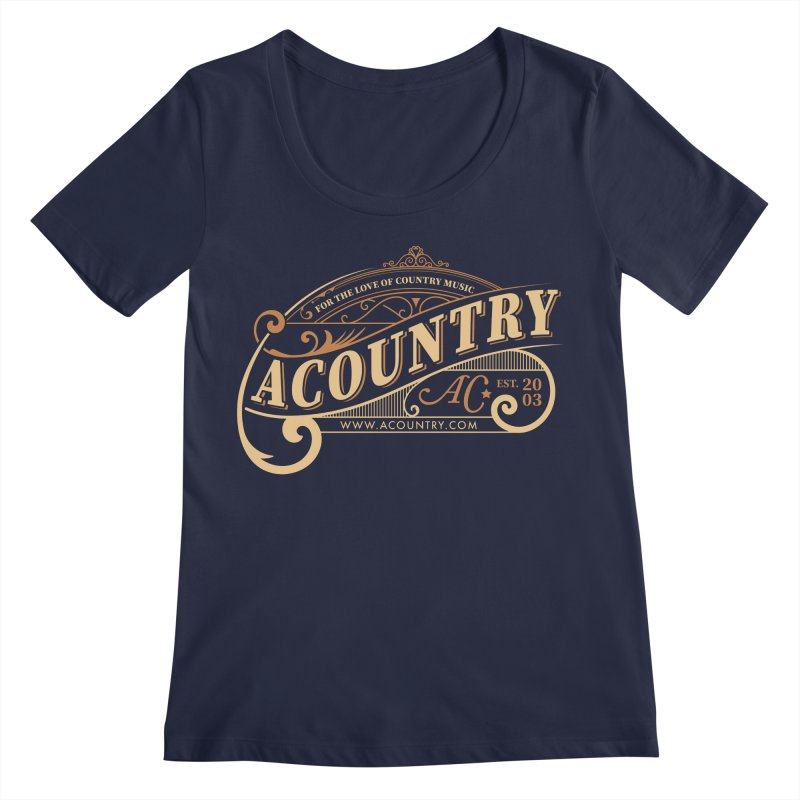ACountry - For The Love Of Country Music Women's Regular Scoop Neck by ACountry General Store
