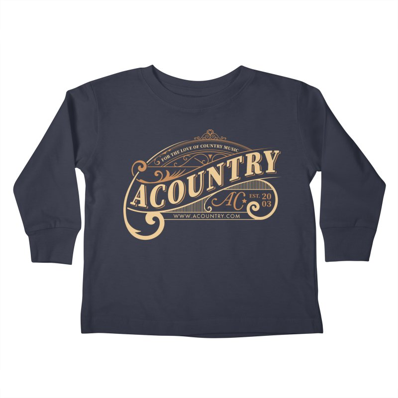 ACountry - For The Love Of Country Music Kids Toddler Longsleeve T-Shirt by ACountry General Store