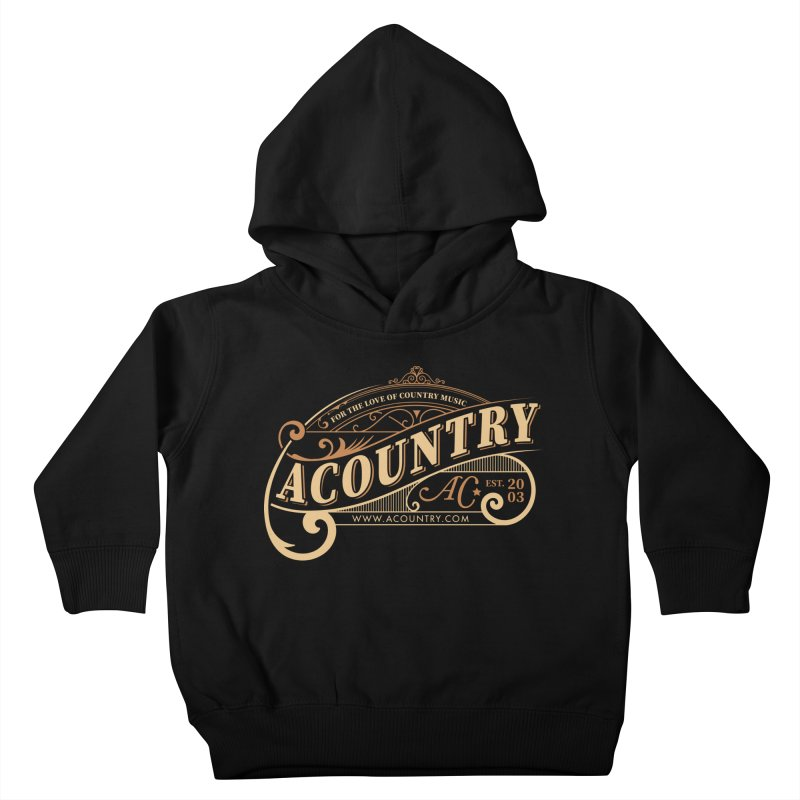 ACountry - For The Love Of Country Music Kids Toddler Pullover Hoody by ACountry General Store