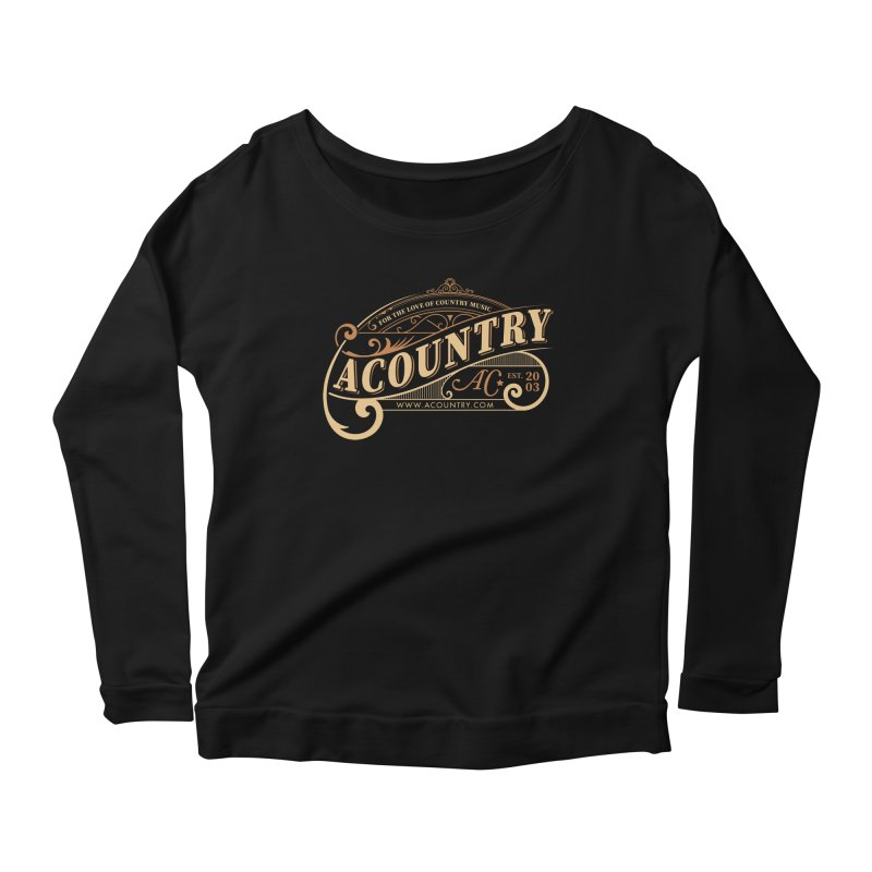ACountry - For The Love Of Country Music Women's Scoop Neck Longsleeve T-Shirt by ACountry General Store