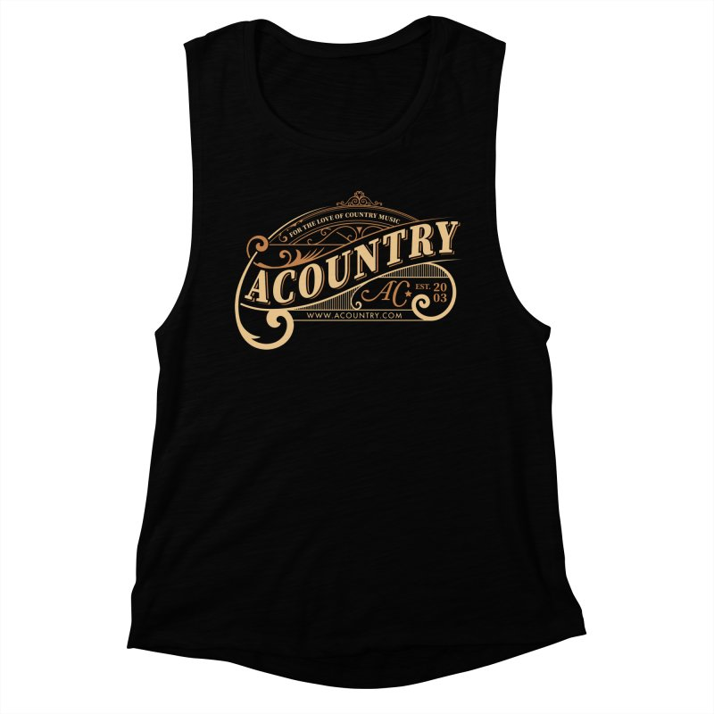 ACountry - For The Love Of Country Music Women's Muscle Tank by ACountry General Store