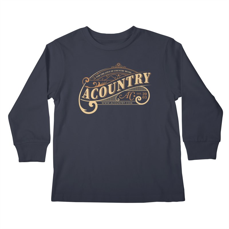 ACountry - For The Love Of Country Music Kids Longsleeve T-Shirt by ACountry General Store