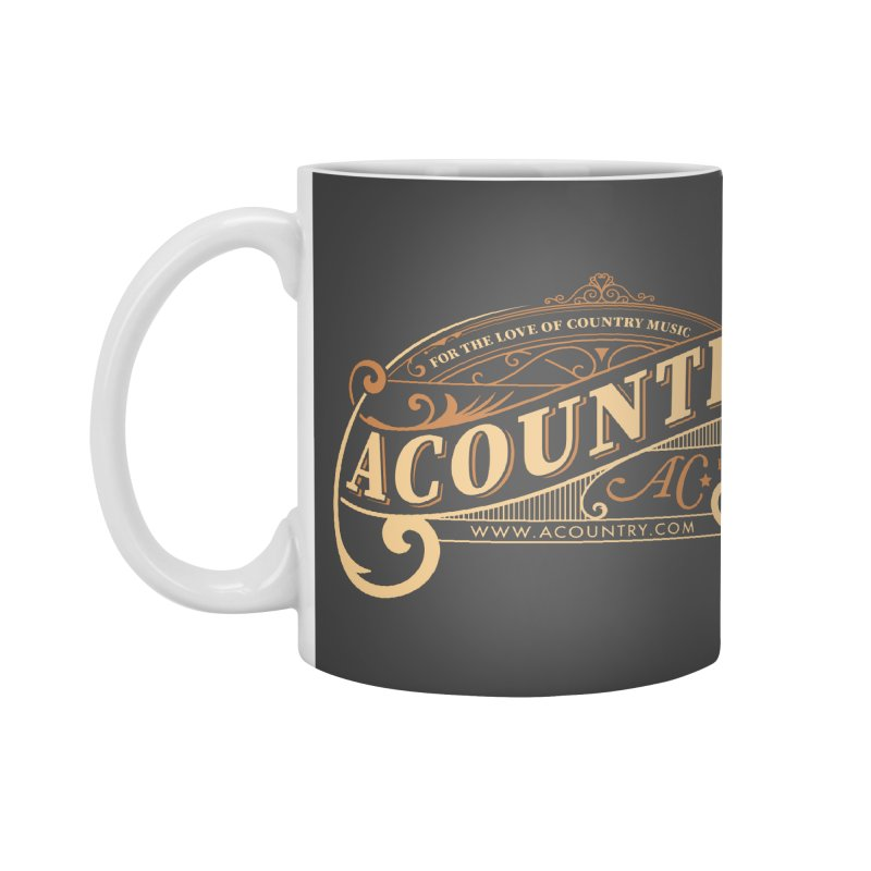 ACountry - For The Love Of Country Music Accessories Mug by ACountry General Store