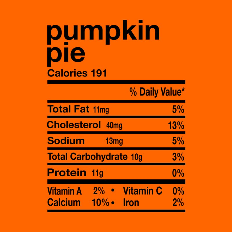 Funny Pumpkin Pie Nutrition Facts Thanksgiving Matching Men's T-Shirt by Acous's Artist Shop