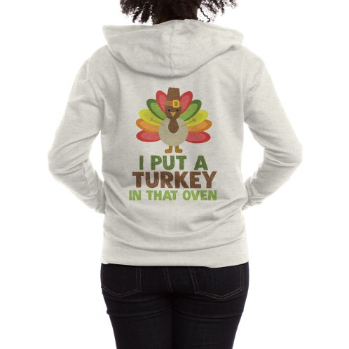 image for I Put A Turkey In That Oven - Funny Thanksgiving T-shirt