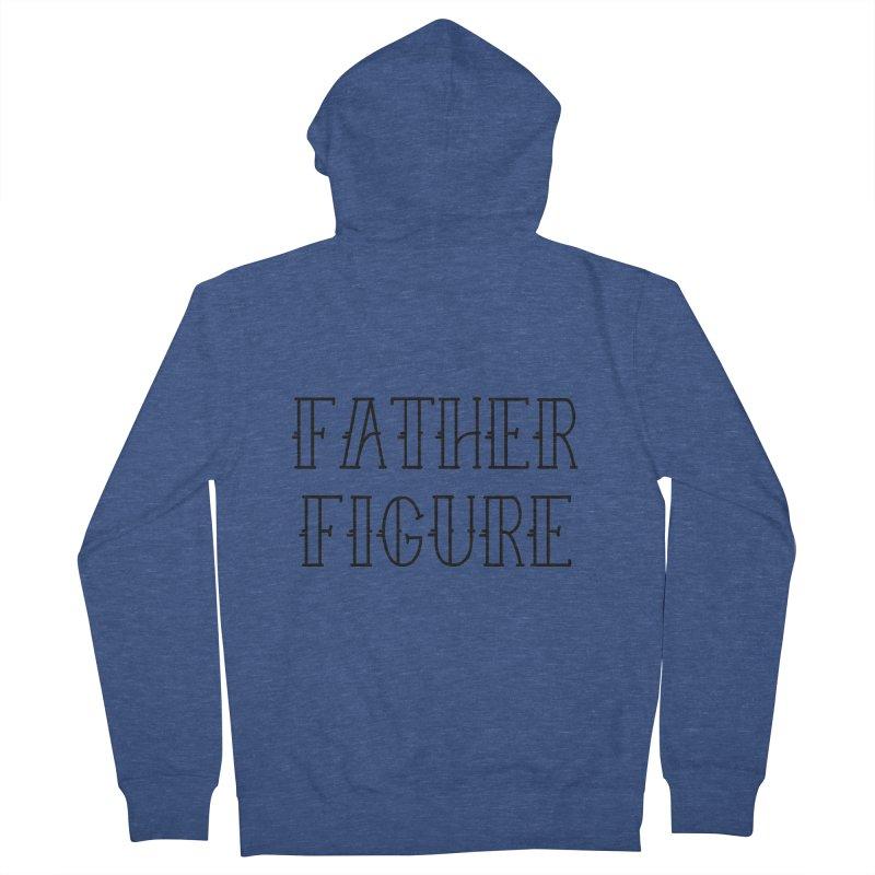 Father Figure Black Men's Zip-Up Hoody by adamj's Artist Shop