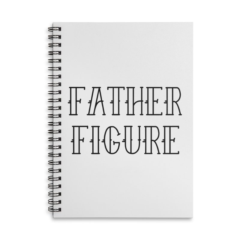 Father Figure Black Accessories Lined Spiral Notebook by adamj's Artist Shop