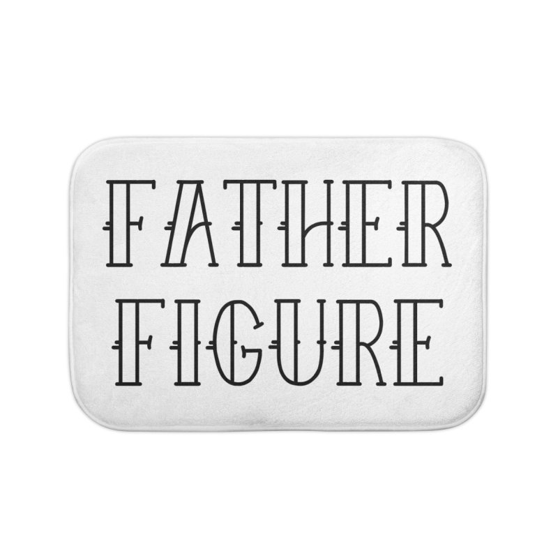 Father Figure Black Home Bath Mat by adamj's Artist Shop